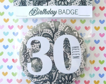 Personalised Age Badge, 18th, 21st, 30th, 40th, 50th, 60th, 70th