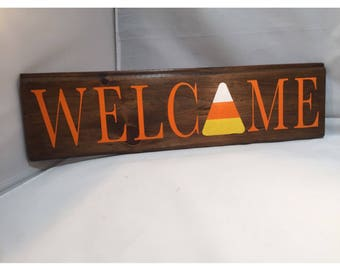 Welcome Candy Corn Hand Painted Wood Sign - Halloween Decor