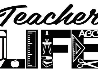 Teacher Life SVG Cutting File for Cricut