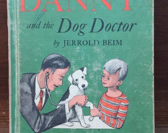 Danny and the Dog Doctor, Jerrold Beim, 1950, HB