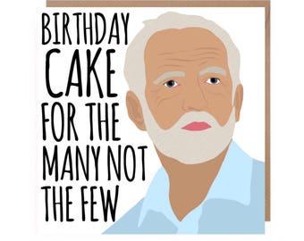 Jeremy Corbyn Birthday Card • Corbyn Card • Political Birthday Card • Funny Birthday Card • Funny Corbyn Birthday Card • Labour Party Card