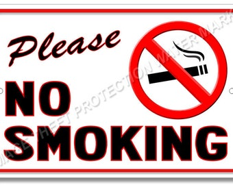 Please NO SMOKING Warning Sign 8x12 100% Aluminum Brand New White with Black Text