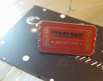 Side Show Ticket Pin