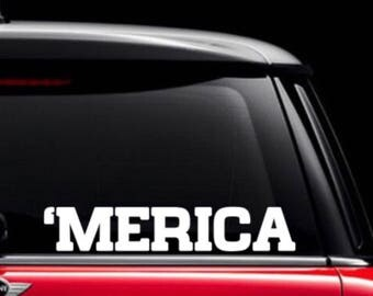 Merica Decal / 'MERICA Car Decal / Patriotic Decal / American Decal / 'Merica Vinyl Decal / Custom America Decal / Merica Sticker