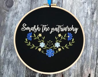 Smash the patriarchy embroidery hoop art feminist gift ssdgm my favorite murder home decor she persisted nasty woman framed embroidered