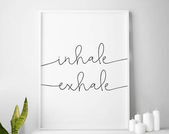 Inhale Exhale, Yoga wall art, Inhale Exhale print, Inhale, Exhale, Poster, Yoga, Yoga poster, Inhale print, Exhale print, Yogi
