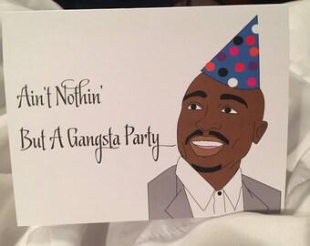 Gangsta Party Birthday Card-Tupac