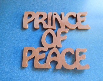 "Vintage ""Prince of Peace"" Wood Ornament Wall Hanging Hand Made"