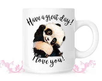 Have a Great Day I love you baby Panda cute mug -