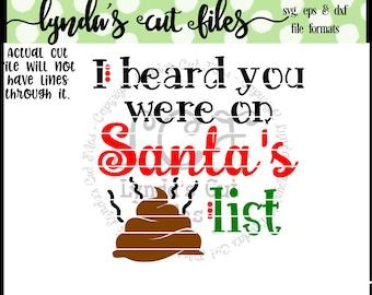 I heard you were on Santa's poop list/Christmas/Funny Toilet Paper/Poop/Crap/EPS/SVG/DXF file