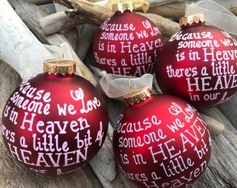 Heaven Ornament, Hand Painted Ornament, Because someone we love is in Heaven, Memorial Ornament