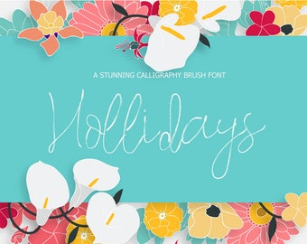 Hollidays Calligraphy Brush Font