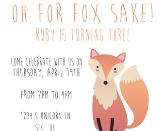 Oh for Fox sake! Birthday invitation