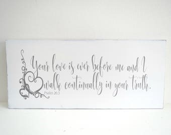 Religious Painted Sign/Wood Signs/Scripture Sign/Psalm 26:3