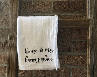 Home Is My Happy Place Tea Towel