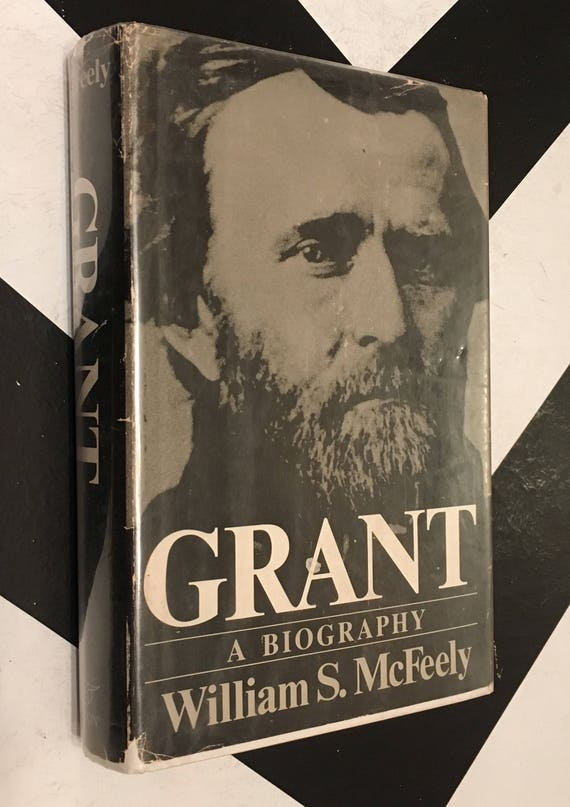 Grant: A Biography by William S. McFeely rare Civil War book (Hardcover, 1981)