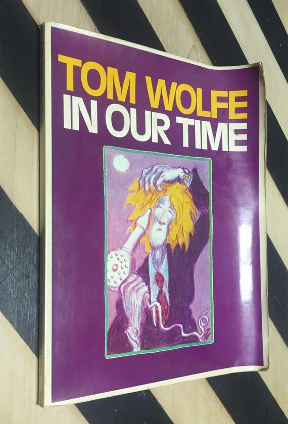In Our Time by Tom Wolfe (Softcover, 1980) vintage book