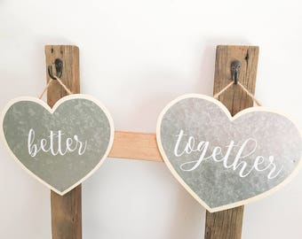 Better Together Heart Signs FREE SHIPPING