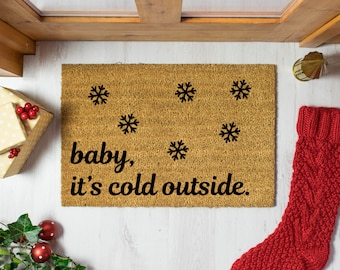 Baby It's Cold Outside christmas doormat - 60x40cm