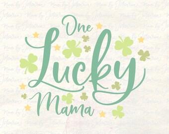 One lucky mama svg, st patricks svg, st patricks shirt svg, mama shirt svg, mama svg, lucky svg, st patricks cut file, family svg, mama dxf