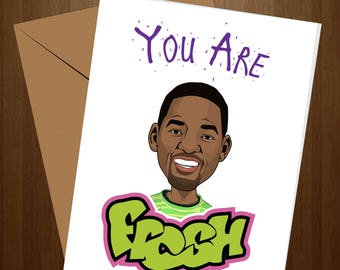 Will Smith Card, Fresh Prince Card, Just Because Card, HIs card, Her Card, Fresh Card, Cool Card, Greeting Card, Birthday Card