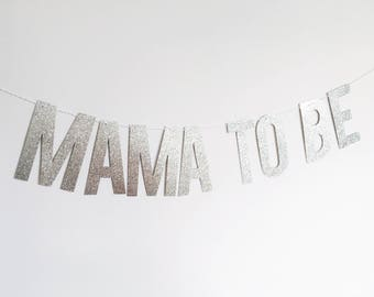 Mama to be glitter banner