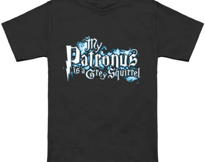 My PATRONUS Is A GREY SQUIRREL Custom T-Shirt Magic Animal Charm Fantastic Beasts Wizard Spell Fantasy Shirt