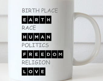 Peace, Unity, Equality Coffee Mug