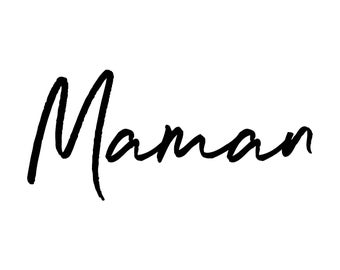 Mama Wall Decal ~ French Decor ~ Mama ~  Mum Gift ~ Wall Stickers ~French Phrase ~ Maman ~ Mother ~ Wall Decal ~ Wall Art ~ Wall Print