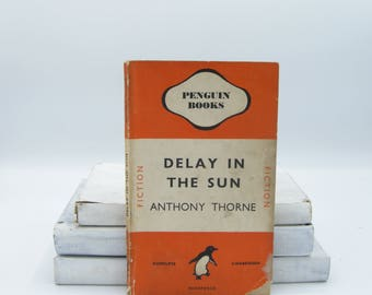 Delay in the Sun by Anthony Thorne (Vintage, Penguin)