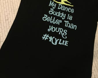My dance buddy is better than yours-get your bff a matching tee-dance tees-girls bff tops-dance partner for life
