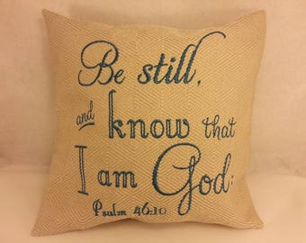 """NEW! 12"""" X 12"""" Pillow Cover - Psalm 46:10  King James Bible"""
