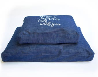 Home is Wherever I am with you- Dog Bed/Large Pillow