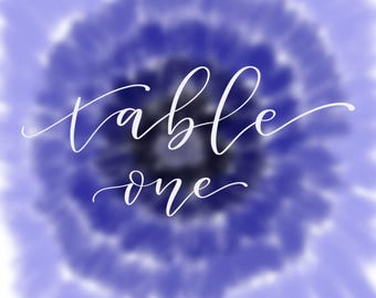 Custom ombre tie dye wedding table number sign