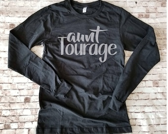 Aunt Tourage Long Sleeve Shirt, New Aunt T Shirt, Gift for New Auntie, Pregnancy Announcement gift, Gifts for New Aunt, Aunt Christmas Gift