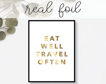 Eat Well Travel Often Print // Real Gold Foil // Minimal // Art // Home Decor // Modern Office Print // Tropical // Fashion Print