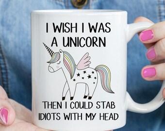Unicorn Mug, I Wish I Was A Unicorn, Gift for Unicorn lover  (M517)