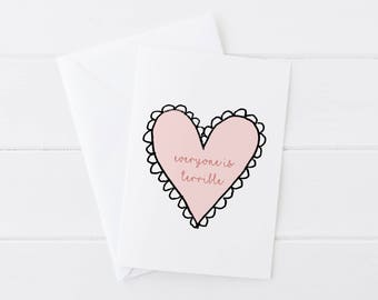 Everyone Is Terrible Valentines Day Card