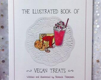 The Illustrated Book of Vegan Treats - Recipe Book