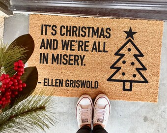 "it's Christmas and we're all in misery doormat - 18x30"" - Ellen Griswold - Christmas Vacation - funny Christmas doormat - Christmas"