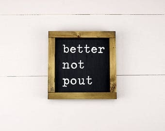 Better Not Pout, Better Not Pout Sign, Christmas Sign, Santa Sign, Handmade Wood Sign, Rustic Christmas Decorations, Christmas Decorations