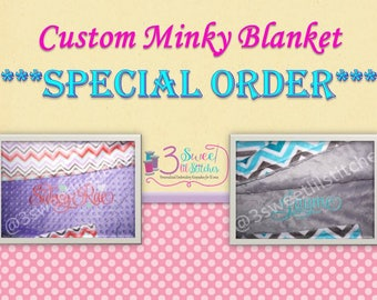 LISTING for a *SPECIAL ORDER* to Customize Your Minky Blanket as discussed with our shop!  Embroidered & made to your specifications!