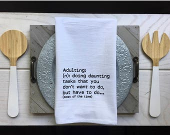 Tea Towel   Adulting Tea Towel Definition Tea Towel Kitchen Tea Towels  Funny Farmhouse Decor Hostess