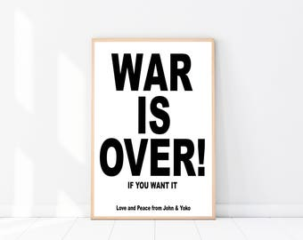 War Is Over PRINT, Typography Print, XXL Wall Art, Scandinavian Print, War Is Over, Inspirational Quote, Black And White