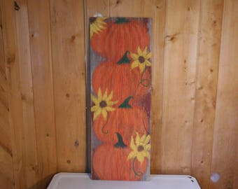 Painted Reclaimed Rustic Wooden Sign Sayings Barn Wood Home Decor Pumpkins Yellow Flowers Fall
