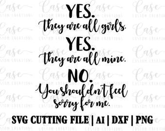 All Girl Mom SVG Cutting File, Ai, Dxf and Png | Cricut and Silhouette | Instant Download | Girl Mom | All Girls | Mom LIfe | Girl Mama