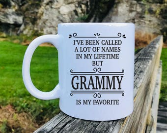 I've Been Called A Lot Of Names In My Lifetime But Grammy Is My Favorite - Mug - Grammy Gift - Gift For Grammy - Grammy Mug