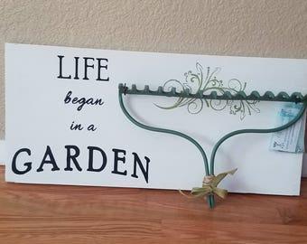 Everyday Wall Decor- Life Began in a Garden sign