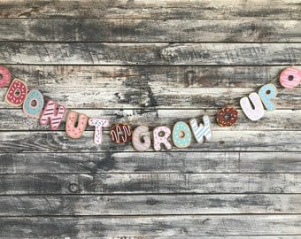 Donut banner, donut grow up banner, donut party, donut decor, donut nursery decor