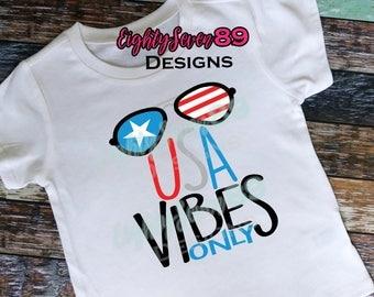 USA Vibes Only Shirt; 4th of July Shirt; Memorial Day Shirt; Patriotic Shirt